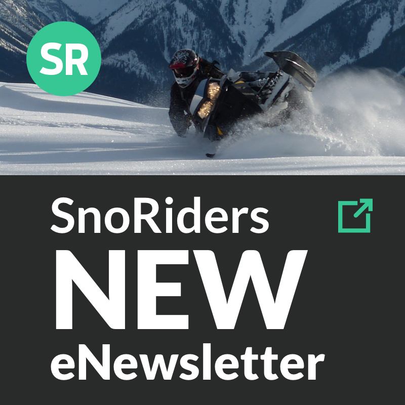 Subscribe to the redesigned SnoRiders eNewsletter and you could win a $100 fuel card!