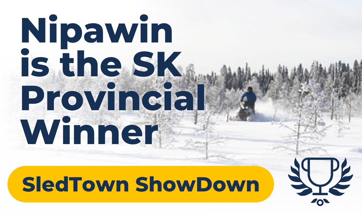Nipawin is the SK Provincial Winner.