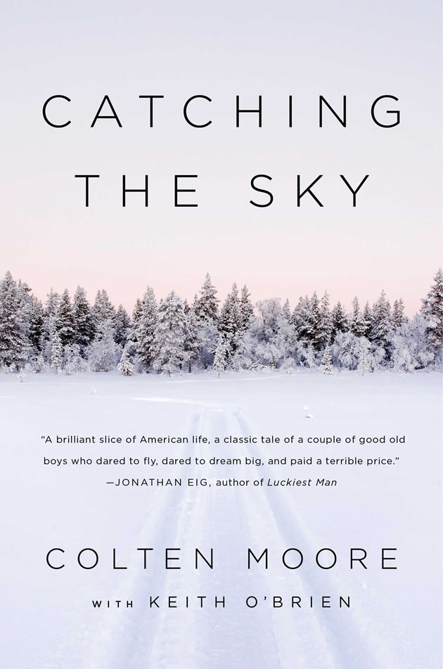 Cover of Catching the Sky book by Colten Moore.